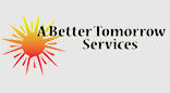 A Better Tomorrow Services